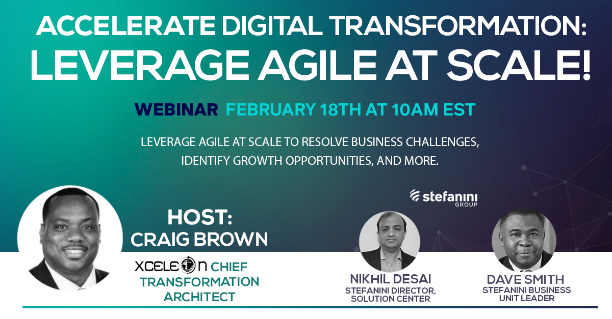 Get Tips on Leveraging Agile Processes for Digital Transformation - Stefanini Webinar